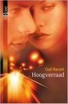 Hoogverraad - Gail Barrett, Alexandra Nagelkerke