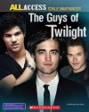 The Guys of Twilight - Michael-Anne Johns