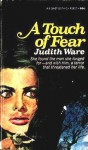 Touch of Fear - Judith Ware