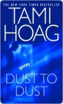 Dust to Dust - Tami Hoag
