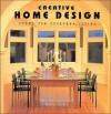 Creative Home Design: Rooms for Everyday Living - Lisa Skolnik, Barbara Buchholz