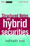 Structured Products & Hybrid Securities - Satyajit Das
