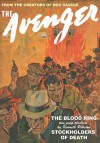 The Avenger Vol. 4: The Blood Ring & Stockholders in Death - Kenneth Robeson, Paul Ernst, Will Murray, Ron Goulart