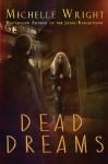 Dead Dreams - Michelle Wright