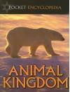 Animal Kingdom - David Alderton, Andrew Campbell, Amy-Jane Beer