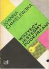 Wszyscy jesteśmy podejrzani - Joanna Chmielewska