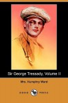 Sir George Tressady, Volume II (Dodo Press) - Mary Augusta Ward