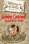 Shattered Vows - Jasmine Cresswell