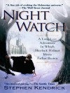 Night Watch: A Long Lost Adventure in Which Sherlock Holmes Meets Fatherbrown - Stephen Kendrick