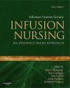 Infusion Nursing: An Evidence-Based Approach, 3e (Alexander, Infusion Nursing) - Infusion Nurses Society, Mary Alexander, Lisa Gorski, Ann Corrigan, Judy Hankins