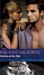 Enemies at the Altar (Mills & Boon Modern) (The Outrageous Sisters - Book 2) - Melanie Milburne