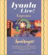 Iyanla Live! Forgiveness - Iyanla Vanzant