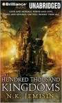 The Hundred Thousand Kingdoms - N.K. Jemisin, Casaundra Freeman