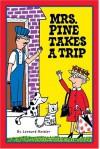 Mrs. Pine Takes a Trip - Leonard Kessler