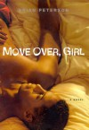 Move Over, Girl: A Novel - Brian Peterson