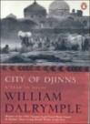 City of Djinns: A Year in Delhi - William Dalrymple