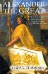 Alexander the Great - Lewis V. Cummings