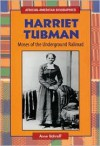 Harriet Tubman: Moses of the Underground Railroad - Anne Schraff
