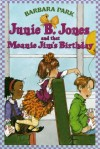 Junie B. Jones and That Meanie Jim's Birthday - Barbara Park, Lana Quintal