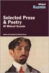 Selected Prose & Poetry - Mikhail Kuzmin