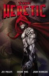 Heretic - Joe Phillips, Jasen Rodriguez, Dexter Vines