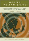 Modern Welfare States: Scandinavian Politics and Policy in the Global Age - Jack Ruppert, John Logue