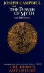 The Hero's Adventure: Power of Myth 1 - Joseph Campbell, Bill Moyers