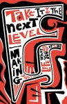 NOT A BOOK$: Take It to the Next Level (Pack of 20): Making Your Life What You Want It to Be - NOT A BOOK