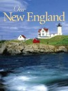 Our New England - Voyageur Press