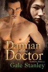 Damian and the Doctor - Gale Stanley