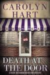 Death at the Door - Carolyn Hart, Carolyn G. Hart