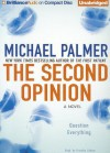 The Second Opinion - Michael Palmer, Franette Liebow