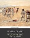 The Journals of Lewis and Clark - Meriwether Lewis, William Clark