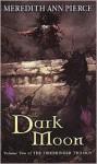 Dark Moon - Meredith Ann Pierce