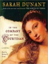 In the Company of the Courtesan: A Novel (Audio) - Sarah Dunant, Stephen Hoye