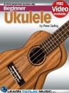 Ukulele Lessons for Beginners - Teach Yourself How to Play Ukulele (Free Video Available) (Progressive Beginner) - LearnToPlayMusic.com, Peter Gelling