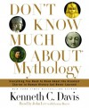 Don't Know Much About Mythology - Kenneth C. Davis, John Lee