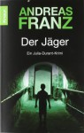 Der Jäger - Andreas Franz