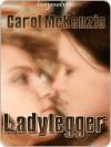 Lady Legger - Carol McKenzie