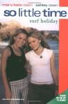 Surf Holiday - Nancy Butcher