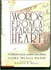 Words from a Fearless Heart - Laura Ingalls Wilder, Stephen W. Hines