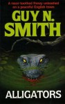 Alligators - Guy N. Smith