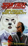 Diplomatic Implausibility: Star Trek The Next Generation: Tng#61 - Keith R.A. DeCandido