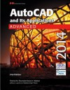 AutoCAD and Its Applications Advanced 2014 - Terence M. Shumaker, David A. Madsen, Jeffrey A. Laurich, J. C. Malitzke, Craig P. Black