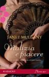 Malizia e piacere - Janet Mullany, Alessandra De Angelis