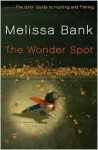 Wonder Spot - Melissa Bank