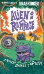 Alien on a Rampage - Clete Barrett Smith, Joshua Swanson