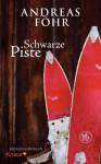 Schwarze Piste - Andreas Föhr