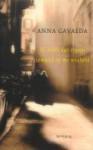 Ik wilde dat er ergens iemand op me wachtte - Anna Gavalda