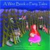 A Wee Book O Fairy Tales In Scots - Matthew Fitt, James Robertson